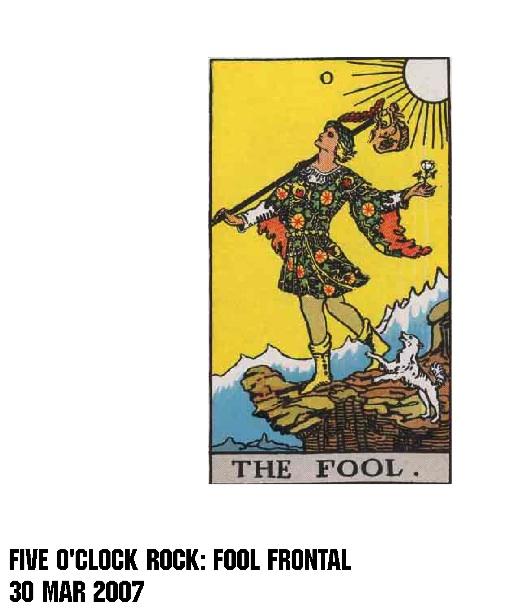 Five O'Clock Rock: Fool Frontal